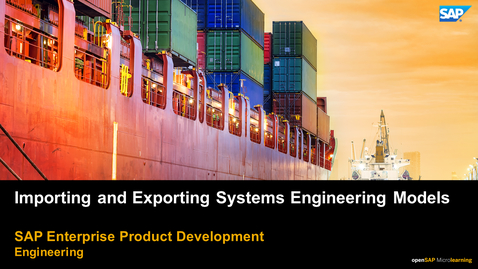 Thumbnail for entry Importing and Exporting Systems Engineering Models - PLM: Systems Engineering