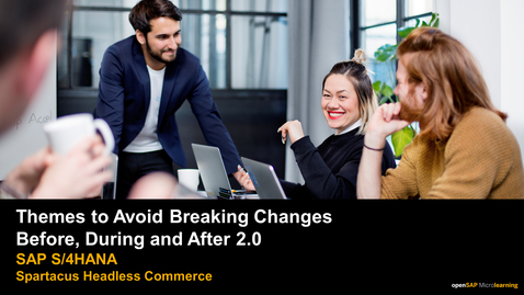 Thumbnail for entry Themes to Avoid Breaking Changes Before, During and After 2.0 - Spartacus - SAP Commerce Cloud
