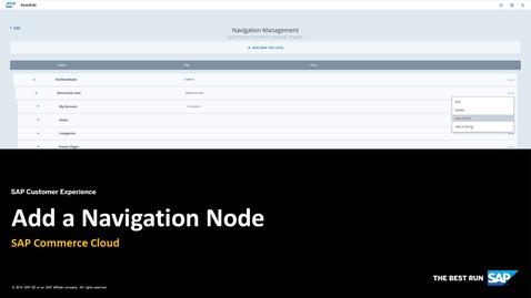 Thumbnail for entry Add a New Navigation Node - SAP Commerce Cloud