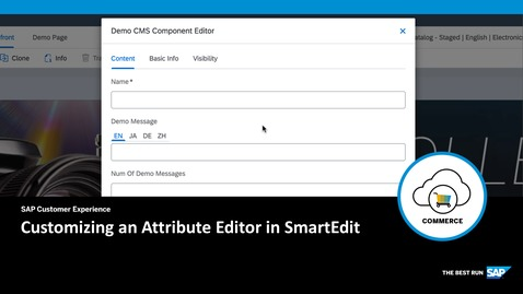Thumbnail for entry Customizing an Attribute Editor in SmartEdit - SAP Commerce Cloud