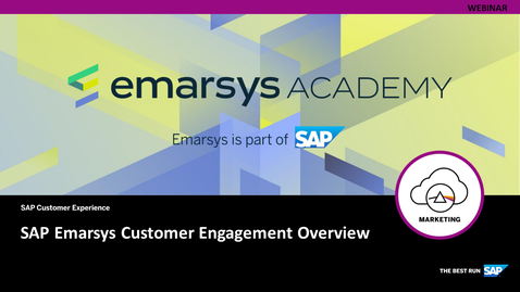 Thumbnail for entry SAP Emarsys Customer Engagement Overview - Webcast
