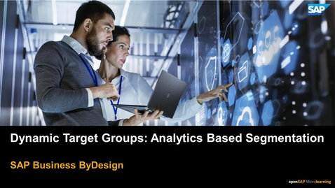 Thumbnail for entry Dynamic Target Groups: Analytics Based Segmentation - SAP Business ByDesign