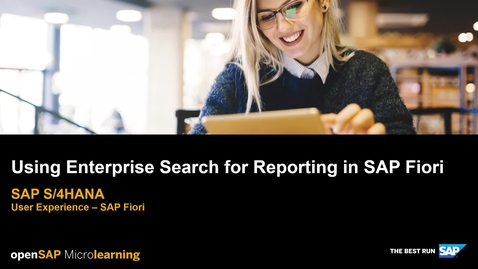Thumbnail for entry Using Enterprise Search for Reporting in SAP Fiori - SAP S/4HANA User Experience