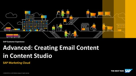 Thumbnail for entry Advanced: Creating Email Content in Content Studio - SAP Marketing Cloud