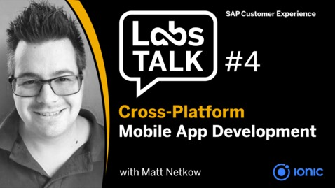 Thumbnail for entry Labs Talk - Episode #4: Cross-Platform Mobile App Development