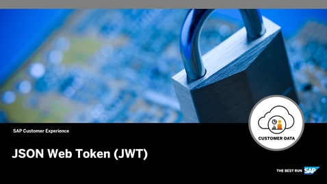 Thumbnail for entry JSON Web Token (JWT) - SAP Customer Data