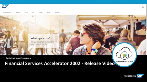 Thumbnail for entry Financial Services Accelerator Release Video 2002 - SAP Commerce Cloud