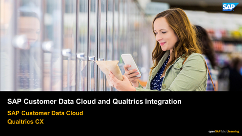 Thumbnail for entry SAP Customer Data Cloud and Qualtrics Integration