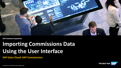 Thumbnail for entry Importing Commissons Data Using the User Interface - SAP Sales Cloud