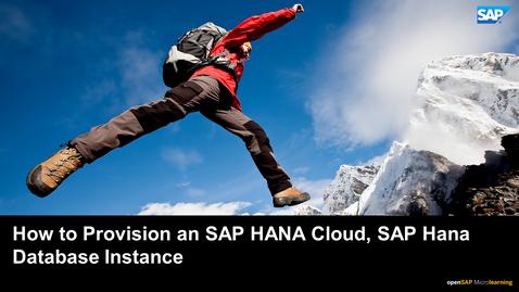 Thumbnail for entry How to Provision an SAP HANA Cloud, SAP HANA Database Instance