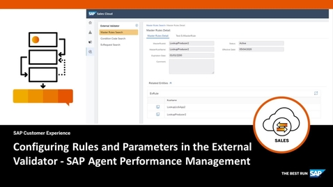 Thumbnail for entry Configuring Rules and Parameters in the External Validator in Agent Performance Management