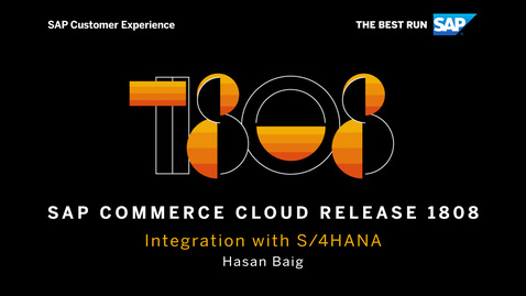 Thumbnail for entry Integration with S/4HANA - SAP Commerce Cloud Release 1808