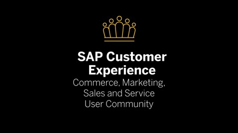 Thumbnail for entry Get Connected: SAP CX Customer Community