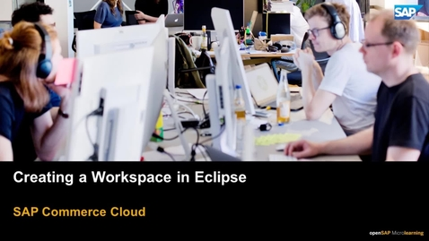 Thumbnail for entry Creating a Workspace in Eclipse - SAP Commerce Cloud