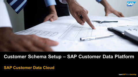 Thumbnail for entry Customer Schema Setup - SAP Customer Data