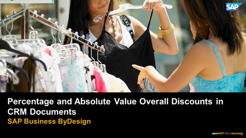 Thumbnail for entry Percentage and Absolute Value Overall Discounts in CRM Documents - SAP Business ByDesign