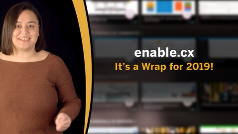 Thumbnail for entry [ARCHIVED] enable.cx - It's a Wrap for 2019