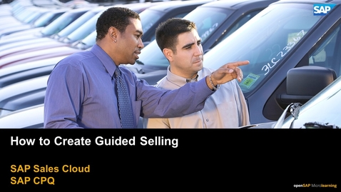 Thumbnail for entry How to Create Guided Selling - SAP CPQ