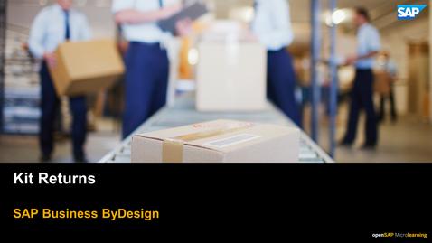 Thumbnail for entry Kit Returns - SAP Business ByDesign