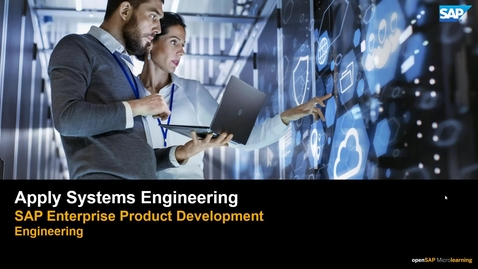 Thumbnail for entry How to Apply Systems Engineering Using SAP Enterprise Product Development - PLM: Systems Engineering