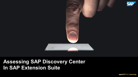Thumbnail for entry Assessing the SAP Discovery Center in SAP Extension Suite
