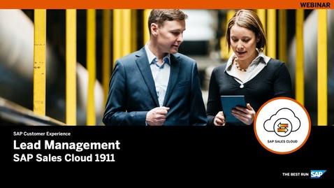 Thumbnail for entry Lead Management – SAP Sales Cloud Release 1911