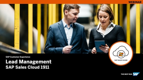 Thumbnail for entry [ARCHIVED] Lead Management – SAP Sales Cloud Release 1911