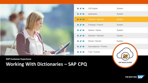 Thumbnail for entry Working With Dictionaries - SAP CPQ