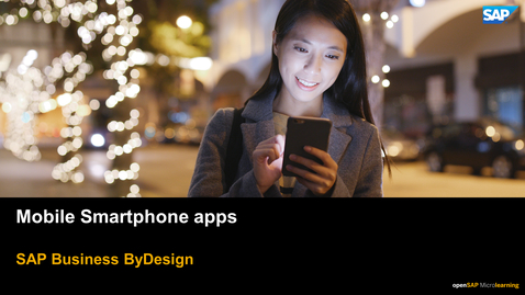 Thumbnail for entry Mobile Smartphone Apps - SAP Business ByDesign