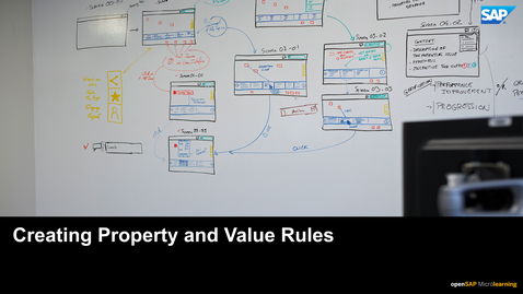 Thumbnail for entry Creating  Property and Value Rules - SAP Sales Cloud