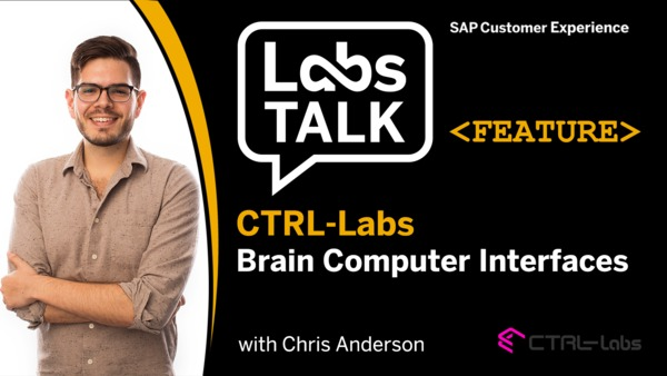 Labs Talk - Feature: CTRL-Labs & Brain Computer Interfaces