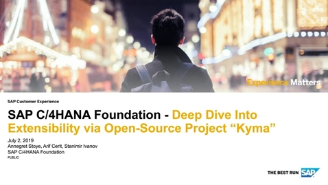 Thumbnail for entry Deep Dive Into Extensibility via Open-Source Project Kyma - SAP C/4HANA Foundation - Webinars