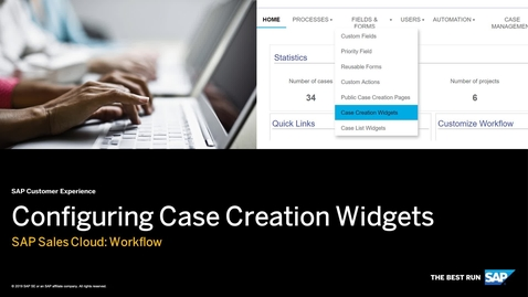 Thumbnail for entry Configuring Case Creation Widgets - Workflow