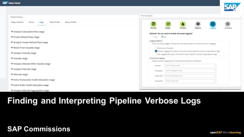 Thumbnail for entry Finding and Interpreting Pipeline Verbose Logs - SAP Commissions