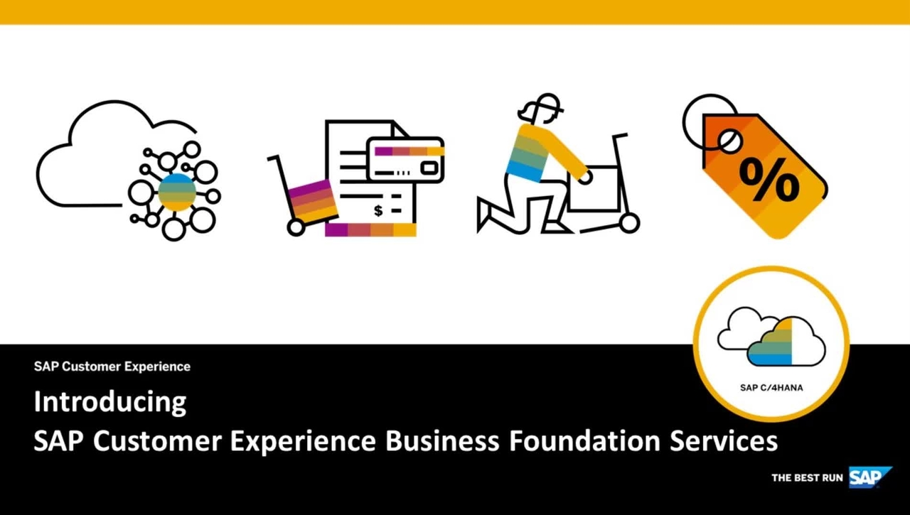 Introducing SAP Customer Experience Business Foundation Services