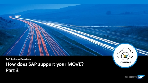 Thumbnail for entry How does SAP support your Move? Part 3 - SAP Commerce Cloud