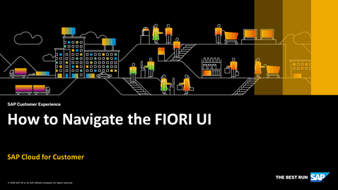 Thumbnail for entry How to Navigate the FIORI UI - SAP Cloud for Customer