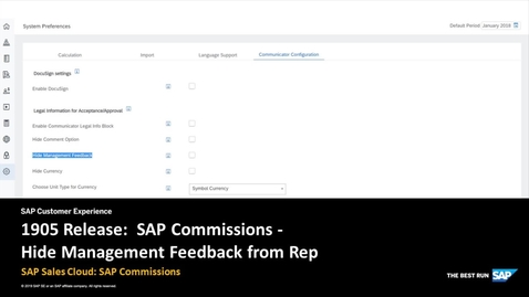 Thumbnail for entry 1905 Release: Hide Management Feedback from Rep - SAP Sales Cloud: SAP Commissions