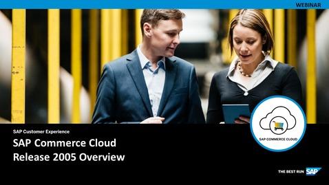 Thumbnail for entry SAP Commerce Cloud 2005 Release -  Webinar