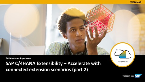 Thumbnail for entry SAP C/4HANA Extensibility – Accelerate with connected extension scenarios - Part 2 - Webinars
