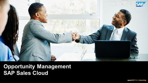 Thumbnail for entry Opportunity Management - SAP Sales Cloud