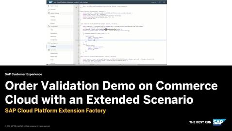 Thumbnail for entry Order Validation Demo Extended Scenario - SAP Cloud Platform Kyma Runtime
