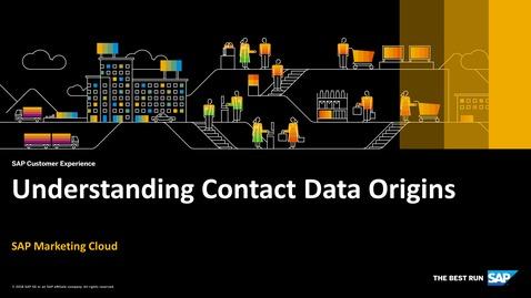 Thumbnail for entry Understanding Contact Data Origins - SAP Marketing Cloud
