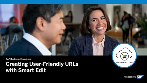 Thumbnail for entry Creating User-Friendly URLs with Smart Edit - SAP Commerce Cloud
