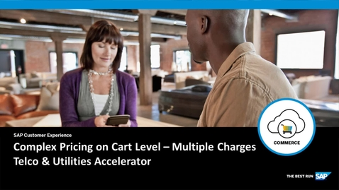 Thumbnail for entry Complex Pricing on Cart Level: Multiple Charges - SAP Commerce Cloud: Telco & Utilities Accelerator