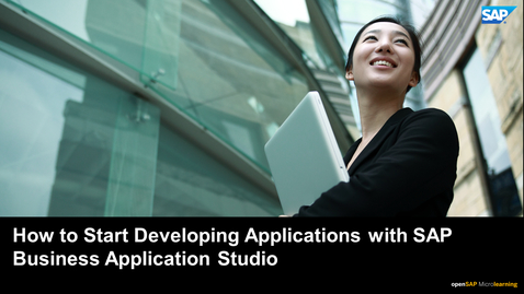 Thumbnail for entry How to Start Developing Applications with SAP Business Application Studio - SAP HANA Cloud