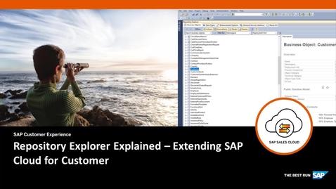 Thumbnail for entry Repository Explorer Explained - Extending SAP Cloud for Customer