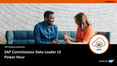 Thumbnail for entry [ARCHIVE] SAP Commissions Data Loader UI - Webinars