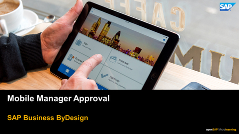 Thumbnail for entry Mobile Manager Approval - SAP Business ByDesign