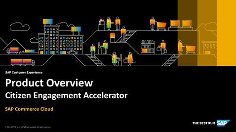 Thumbnail for entry Product Overview - SAP Commerce Cloud - Citizen Engagement Accelerator